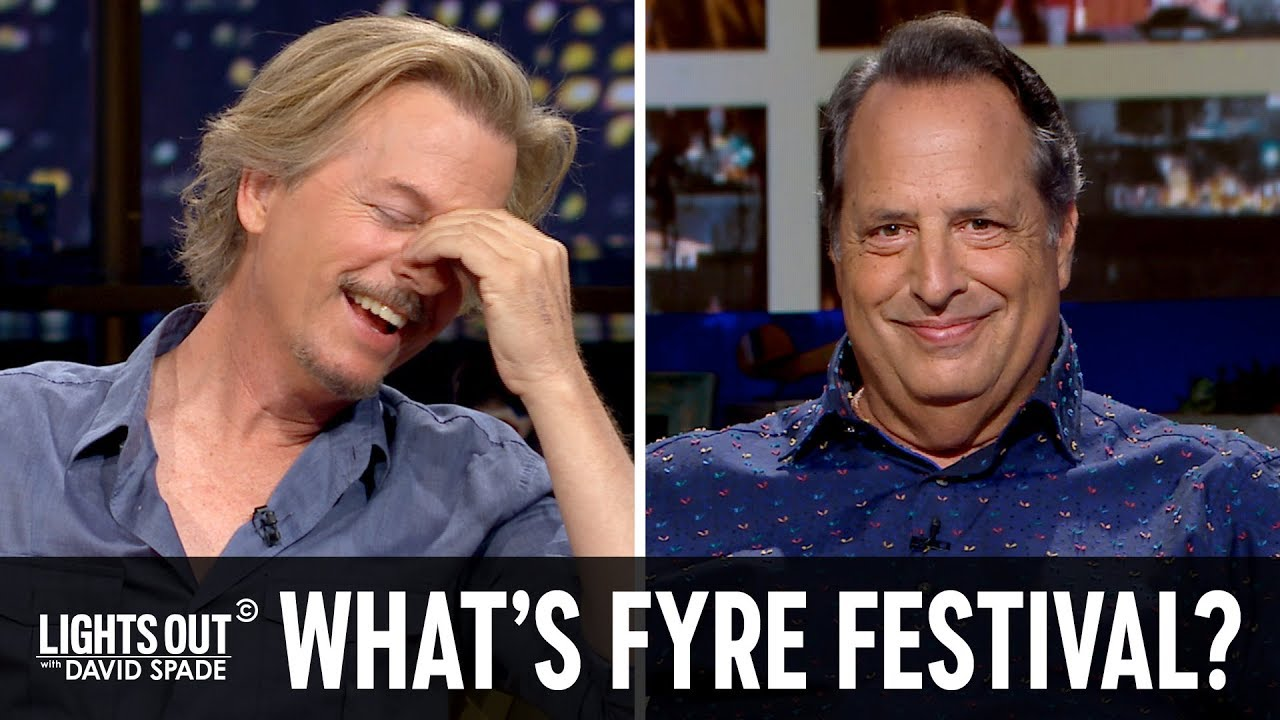 Jon Lovitz Learns About Fyre Festival - Lights Out with David Spade