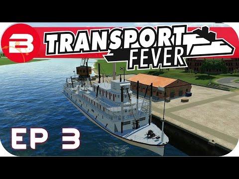 Transport Fever Gameplay - PADDLE STEAMER (Let's Play Transport Fever #3)