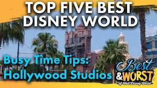 TOP 5 BEST Busy Time Tips & Tricks: Hollywood...