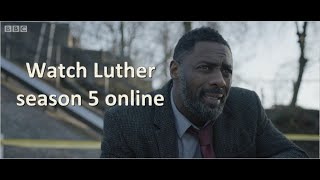 How to watch Luther season 5 online?