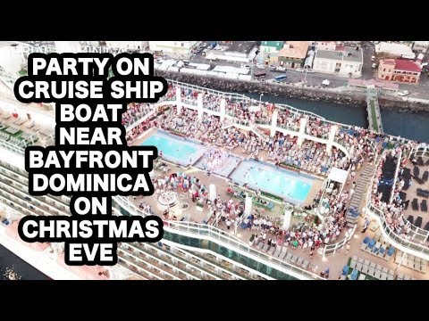 CRUISE SHIP PARTY ON BAYFRONT DOMINICA CHRISTMAS EVE ROSEAU - AERIAL DOMINICA