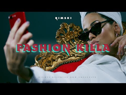 RIMSKI - FASHION KILLA (OFFICIAL VIDEO)