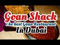 Goan Shack - The Best Goan Restaurant in Dubai