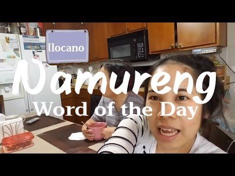 Word of the Day: Ilocano - Namureng