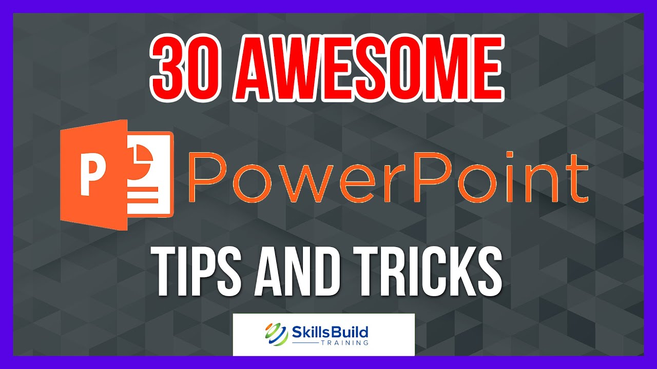 30 Awesome Microsoft PowerPoint Tips and Tricks