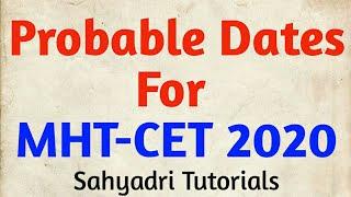 Probable Dates for MHT-CET | CET केव्हा ??? | MHT-CET 2020