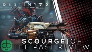 Destiny 2 Black Armory: Scourge Of The Past Review!