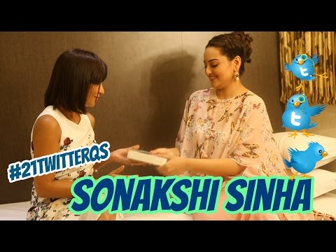 #21TwitterQs with Sonakshi Sinha