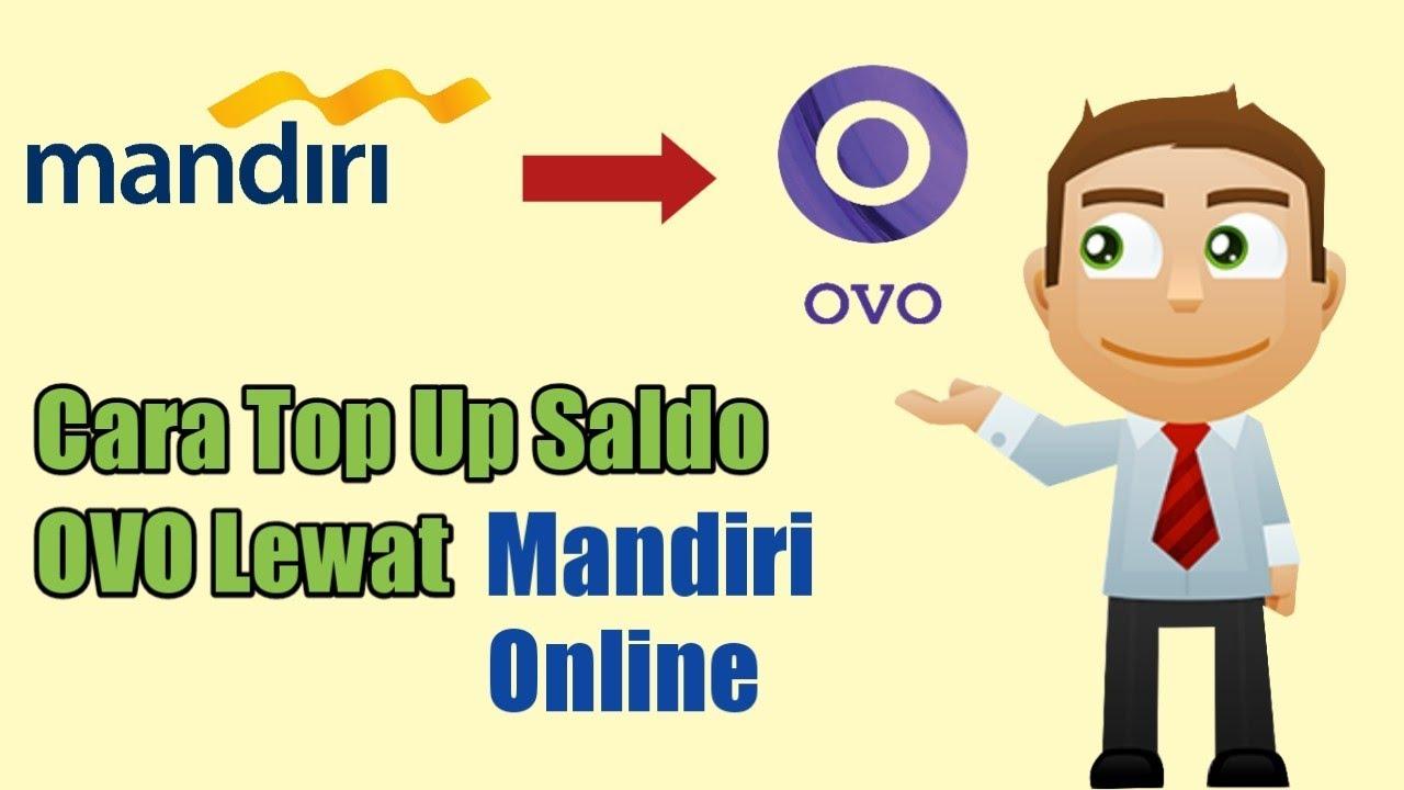 Terbaru Cara Top Up Saldo Ovo Via Mandiri Online Bank Mandiri Youtube