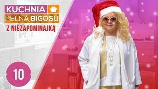 Kuchnia pełna bigosu #10 z NIEZAPOMINAJKĄ - Świąteczne wydanie