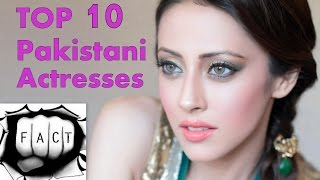 Top 10 Most Beautiful Pakistani Actresses