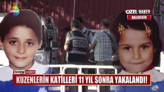 Kuzenlerin katilleri 11 yıl sonra yakalandı