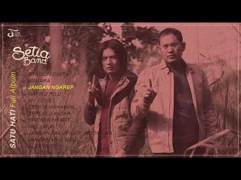 Setia Band - Satu Hati (Full Album)