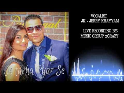 Is Tarah Pyar Se // JK-Jerry Khayyam   ( Valentine Special 2020 )