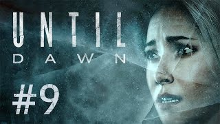 Until Dawn #9 - AAAAAH!! Der Kopf!!!