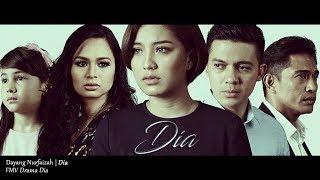 (OST DRAMA DIA) Dayang Nurfaizah - Dia (Lyric Video)