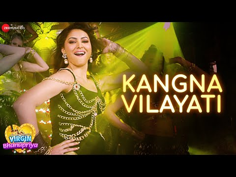 Virgin Bhanupriya Movie - Kangna Vilayati Song | Urvashi Rautela