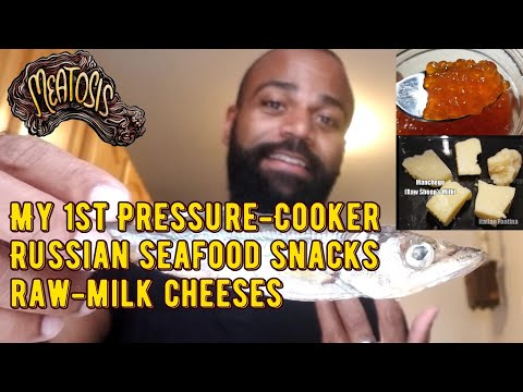 my-1st-pressure-cooker,-russian-seafood-snacks,-raw-milk-cheeses-(carnivore-diet)