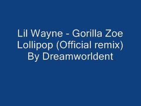 Lil Wayne Ft Gorilla Zoe - Lollipop(Official remix)
