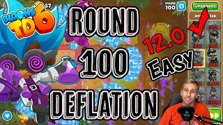 Round 100 Deflation Easy - Bloons TD 6