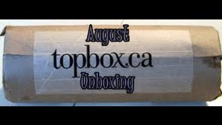 August Topbox Canada Unboxing Thumbnail