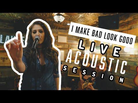 I Make Bad Look Good - Michela Sheedy (Acoustic)
