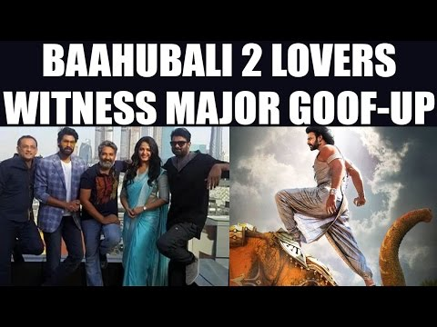 Thumbnail: Baahubali 2: The Conclusion: Theatre plays second half first by mistake | FilmiBeat