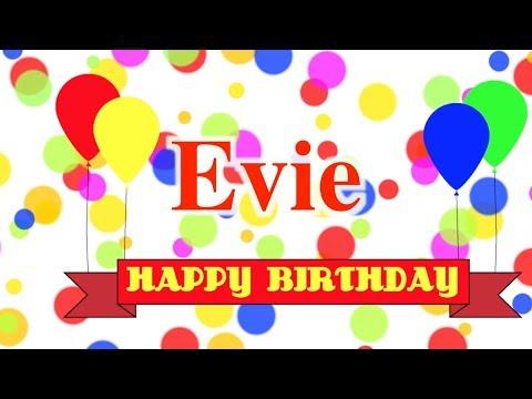 Happy Birthday Evie Song