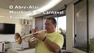 Baixar Ó Abre Alas   Marchinha de Carnaval   Trompete