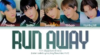 TXT - Run Away (Color Coded Lyrics Eng/Rom/Han/가사)