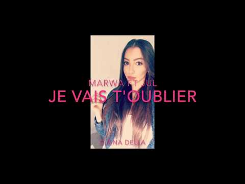 Jul feat Marwa Loud (je vais t'oublier) version complète  - Djena Della cover 👻djenoooy 👻