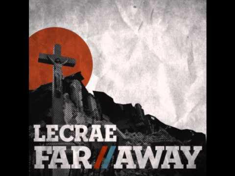 Lecrae - Far Away