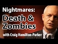 NIGHTMARES: Death and Zombie Dreams Decoded.