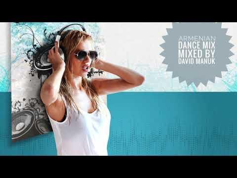 ARMENIAN DANCE MIX  2017 BY DAVID MANUK  HAYKAKAN BOMB MIX