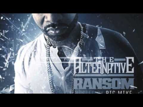 Ransom - The Alternative (Hosted By Big Mike)
