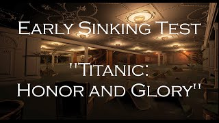 Early Sinking Animation - TITANIC Honor And Glory (UE4)