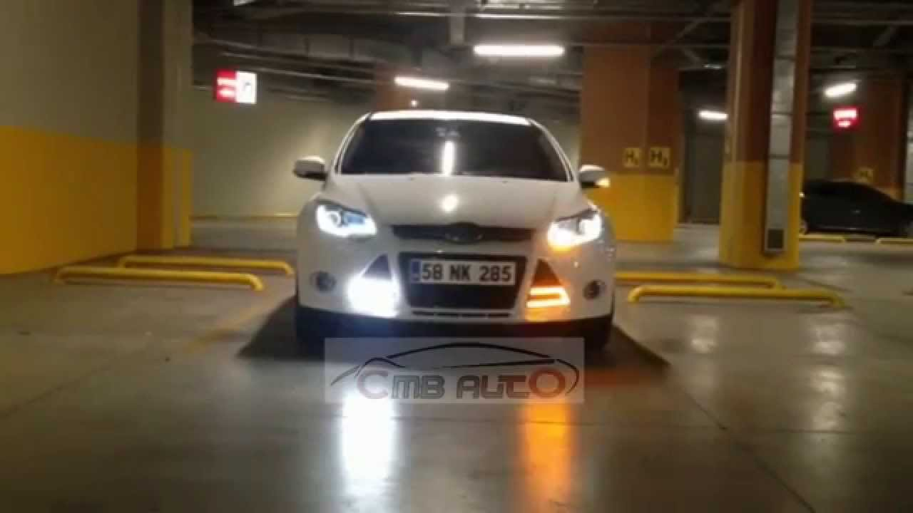 Ford C Max >> Ford Focus 3 - Led Bar Sinyalli Gündüz Farı - YouTube