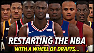 I Reset The NBA COMPLETELY & Implemented Legendary Draft Classes Every Year. | Wheel Of NBA Drafts