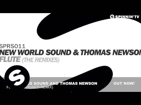 New World Sound & Thomas Newson - Flute (Uberjak'd Remix)