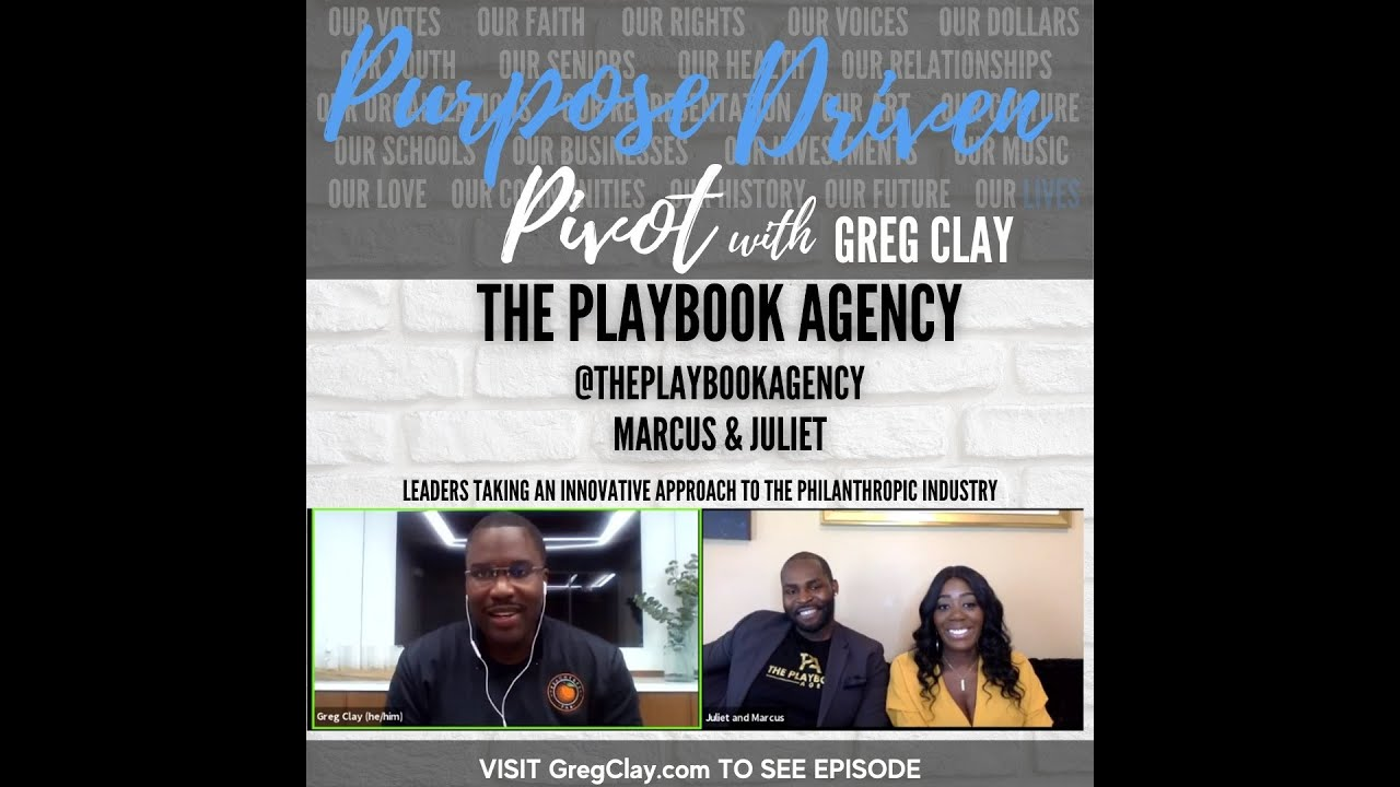 Purpose Driven Pivot , feat. The Playbook Agency, Marcus and Juliet