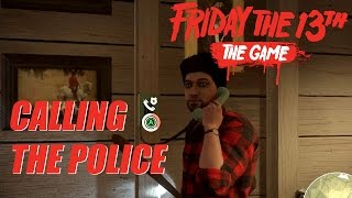 Friday the 13th: The Game | Calling the Police