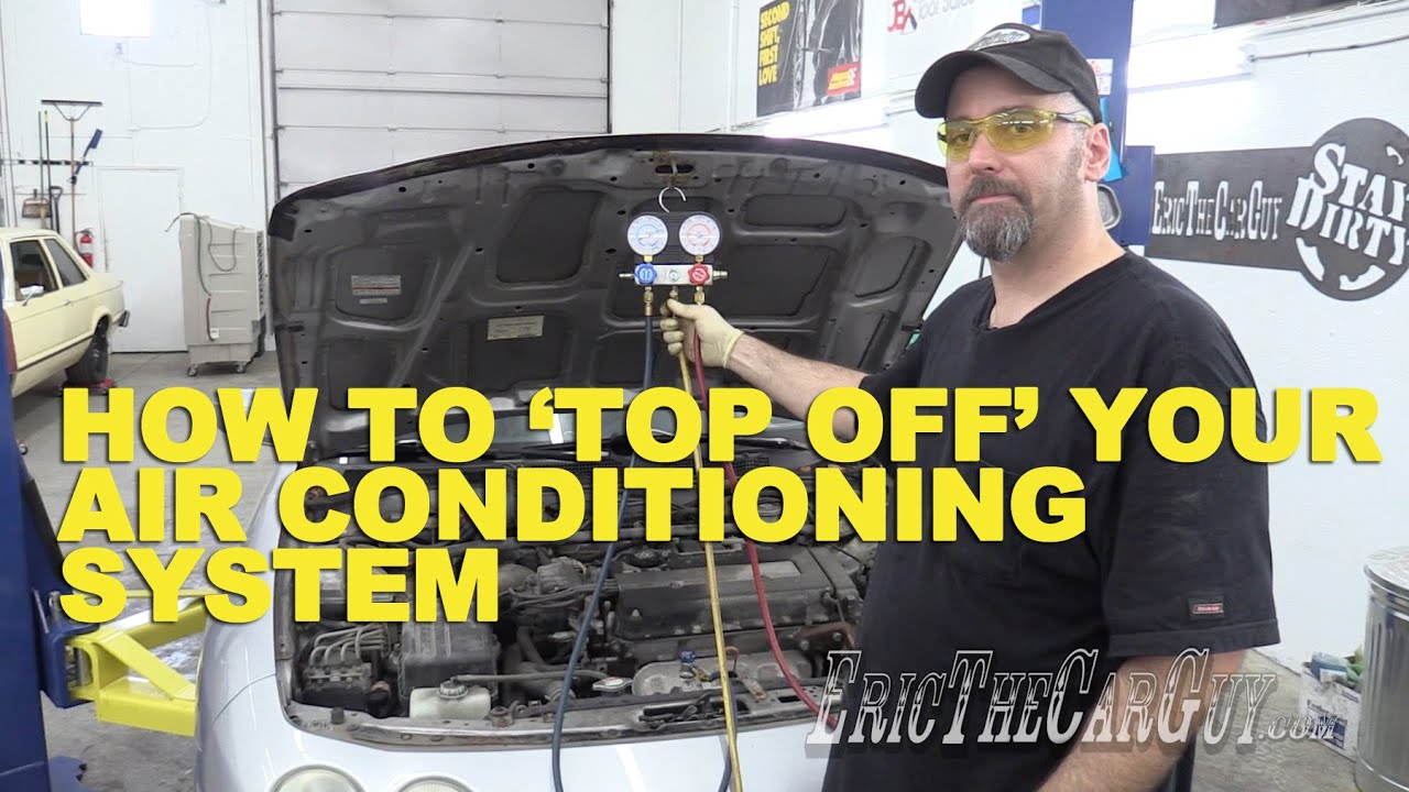 How To Top Off Your Ac System You