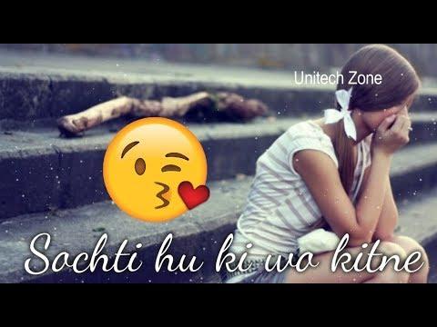 Sochti Hun Ki Wo Kitne Masoom The ❤ || Female Version ❤ || Love : Sad : New Whatsapp Status Video