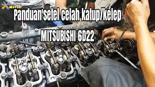 PANDUAN ' SETEL CELAH KATUP/KELEP MITSUBISHI 6D22/MESIN ENAM CYLINDER#Bayuputramotor