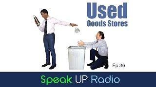 ネイティブ英会話【Ep.36】リサイクルショップ  - Speak UP Radio -