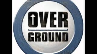 Overground - One for da money