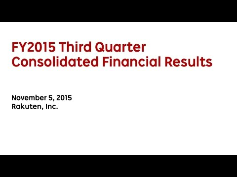Rakuten, Inc. FY2015 Third Quarter Consolidated Financial Results
