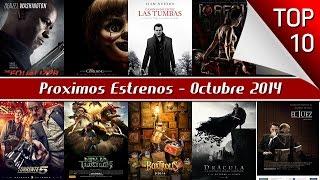 Proximos Estrenos De Cine, Octubre 2014 - Top 10
