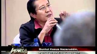 akarta Lawyers Club - Buntut Kasus Nazaruddin, Perlukah KPK Dibubarkan? 10/11