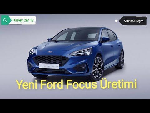 2019 Yeni Ford Focus MK4 Üretim Bandı - Ford Focus Production